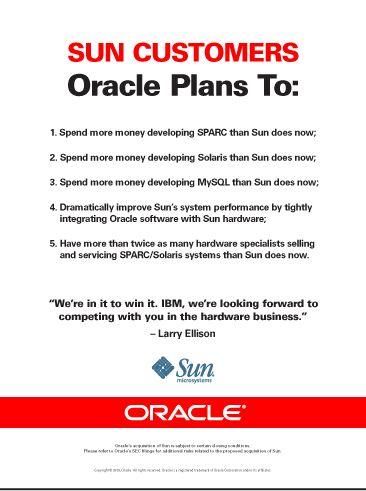 Корпорация Oracle намерена предоставить гарантии дальнейших инвестиций во все основные серверные платформы компании Sun Microsystems, стремясь убедить клиентов Sun в том, что они могут доверять этим продуктам