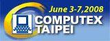 Проходящая в Тайбэе с 3 по 7 июня выставка Computex 2008 - одна из крупнейших в мире выставок компьютерного оборудования
