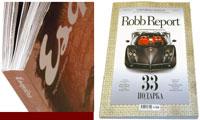 Обложка каждого номера Robb Report отличается оригинальной послепечатной отделкой, например, тиснением металлизированной фольгой